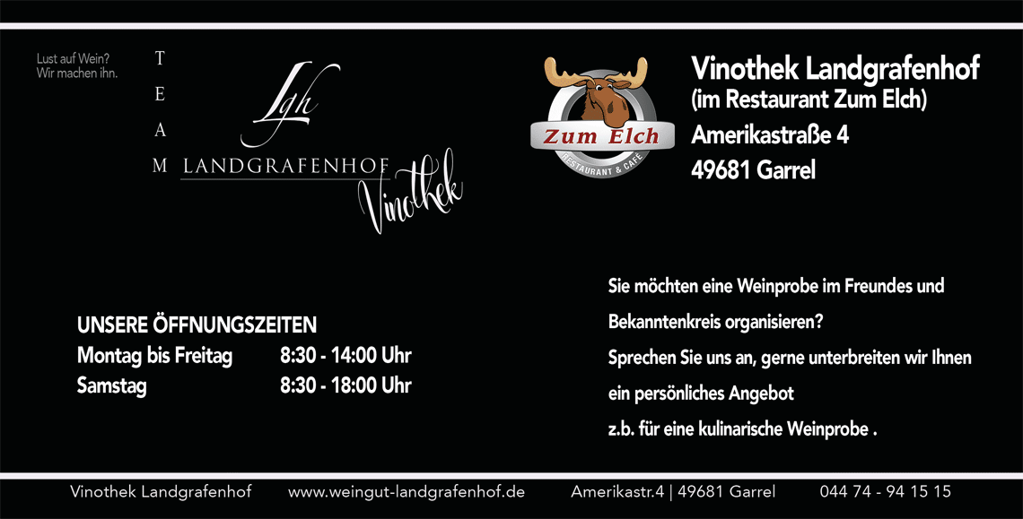 Öffnungszeiten Vinothek Landgrafenhof in Garrel
